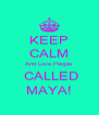 KEEP CALM And Love People  CALLED MAYA! - Personalised Poster A4 size