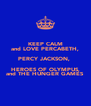 KEEP CALM and LOVE PERCABETH, PERCY JACKSON,  HEROES OF OLYMPUS, and THE HUNGER GAMES - Personalised Poster A4 size