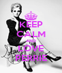 KEEP CALM AND LOVE PERRIE - Personalised Poster A4 size