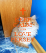 KEEP CALM AND LOVE PERSEY - Personalised Poster A4 size