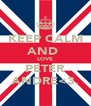 KEEP CALM AND  LOVE PETER ANDRE<3. - Personalised Poster A4 size