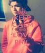 KEEP CALM AND LOVE PHIL - Personalised Poster A4 size