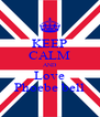 KEEP CALM AND Love Phoebe bell - Personalised Poster A4 size
