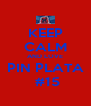 KEEP CALM AND LOVE PIN PLATA  #15 - Personalised Poster A4 size