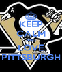 KEEP CALM AND LOVE PITTSBURGH - Personalised Poster A4 size