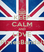 KEEP CALM AND LOVE @PixiesBandaids - Personalised Poster A4 size