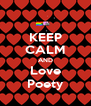 KEEP CALM AND Love Poety - Personalised Poster A4 size