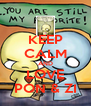KEEP CALM AND LOVE PON & ZI - Personalised Poster A4 size