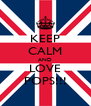 KEEP CALM AND LOVE POPS!!! - Personalised Poster A4 size