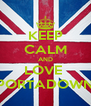 KEEP CALM AND LOVE  PORTADOWN - Personalised Poster A4 size