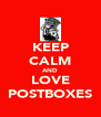 KEEP CALM AND LOVE POSTBOXES - Personalised Poster A4 size