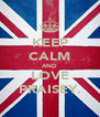 KEEP CALM AND LOVE PRAISEY. - Personalised Poster A4 size