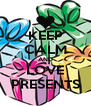 KEEP CALM AND LOVE PRESENTS - Personalised Poster A4 size