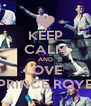 KEEP CALM AND LOVE  PRINCE ROYE - Personalised Poster A4 size