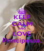 KEEP CALM AND LOVE Principessa. - Personalised Poster A4 size