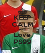 KEEP CALM AND Love PS99 - Personalised Poster A4 size
