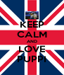 KEEP CALM AND LOVE PUPPI - Personalised Poster A4 size