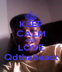 KEEP CALM AND LOVE Qdthabeast - Personalised Poster A4 size