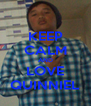 KEEP CALM AND LOVE QUINNIEL - Personalised Poster A4 size