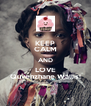 KEEP CALM AND LOVE Quvenzhane Wallis! - Personalised Poster A4 size