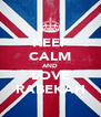 KEEP CALM AND LOVE RABEKAH - Personalised Poster A4 size