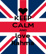 KEEP CALM AND love Rahma - Personalised Poster A4 size