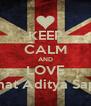 KEEP CALM AND LOVE Rahmat Aditya Saputra - Personalised Poster A4 size