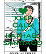KEEP CALM AND LOVE RAPHAEL SANTIAGO - Personalised Poster A4 size
