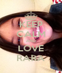 KEEP CALM AND LOVE RARA - Personalised Poster A4 size