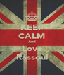 KEEP CALM And Love Rassoul - Personalised Poster A4 size