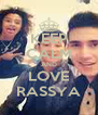KEEP CALM AND LOVE RASSYA - Personalised Poster A4 size