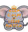 KEEP CALM AND LOVE RATITA - Personalised Poster A4 size