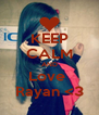 KEEP CALM AND Love  Rayan <3 - Personalised Poster A4 size