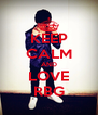 KEEP CALM AND LOVE RBG - Personalised Poster A4 size