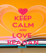 KEEP CALM AND LOVE  REAGAN - Personalised Poster A4 size