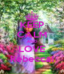 KEEP CALM AND LOVE Rebecca! - Personalised Poster A4 size
