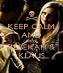 KEEP CALM AND LOVE REBEKAH & KLAUS - Personalised Poster A4 size