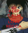 KEEP CALM AND LOVE RECCA - Personalised Poster A4 size