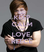 KEEP CALM AND LOVE  REECE - Personalised Poster A4 size