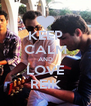 KEEP CALM AND LOVE REIK - Personalised Poster A4 size
