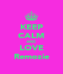 KEEP CALM AND LOVE Remozie - Personalised Poster A4 size
