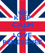 KEEP CALM AND LOVE RENESEMEE - Personalised Poster A4 size