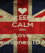 KEEP CALM AND Love reuniones 1DA  - Personalised Poster A4 size