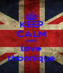 KEEP CALM AND love rhonnique - Personalised Poster A4 size