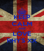 KEEP CALM AND LOVE RHYS XX - Personalised Poster A4 size