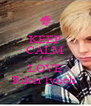 KEEP CALM AND LOVE Riker lynch  - Personalised Poster A4 size