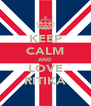 KEEP CALM AND LOVE RITIKA - Personalised Poster A4 size