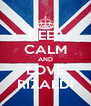 KEEP CALM AND LOVE RIZALDI - Personalised Poster A4 size