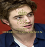 KEEP CALM AND LOVE ROBERT PATTINSON - Personalised Poster A4 size
