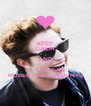 KEEP CALM AND LOVE ROBERT PATTINSON<3 - Personalised Poster A4 size